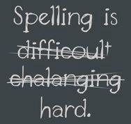 bad spelling