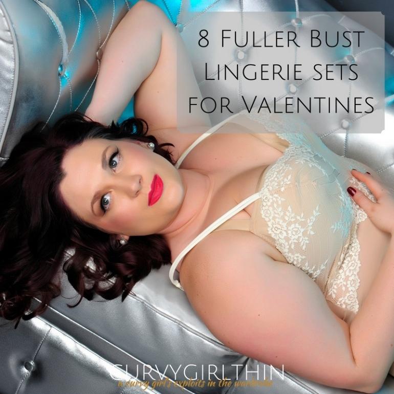 Fuller Bust Lingerie for Valentines